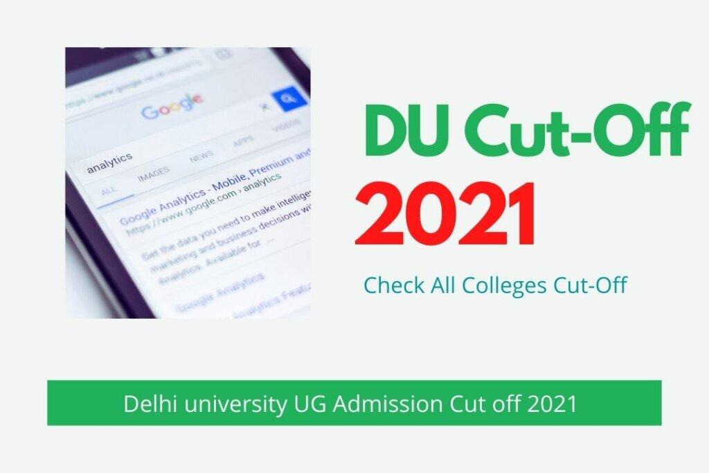 Delhi University UG Admission 1st Cut off 2021